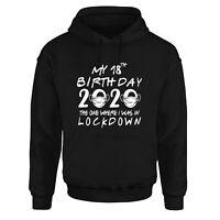 My 18th Birthday 2020 Quarantine Lockdown Funny Quarantine Black Hoodie Gift