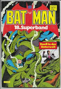 Batman Superband Nr.18 von 1983 - TOP Z1 ORIGINAL ERSTAUFLAGE EHAPA COMICALBUM