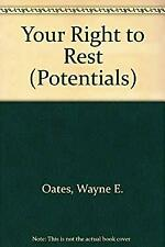 Your Right to Rest Paperback Wayne Edward Oates