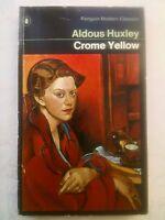 ALDOUS HUXLEY.CROME YELLOW.S/B 1974 PENGUIN CLASSICS.COUNTRY HOUSE,PAINTER