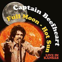 Captain Beefheart - Full Moon, Hot Sun (Live in Kansas) (2015) CD NEW SPEEDYPOST