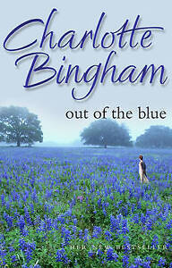 Out Of The Blue, Bingham, Charlotte , Good, FAST Delivery