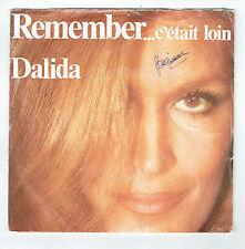 DALIDA 45T REMEMBER (C'était loin) COMME SI TU REVENAIS LONG VOYAGE 45729 RARE
