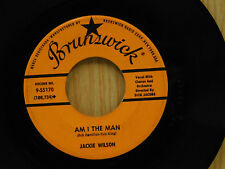 Jackie Wilson 45 Am I The Man / Alone At Last ~ Brunswick VG+ to VG++