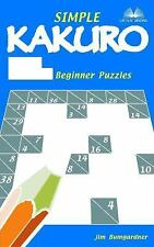 Simple Kakuro: 214 Beginner Puzzles