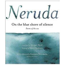 a la Orilla Azul del Silencio: Poemas Frente Al Mar (Bilingual) (Hardback or Cas