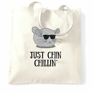 Novelty Tote Bag Just Chin Chilling Sunglasses Chinchilla Pet Joke Pun