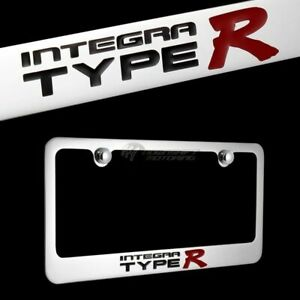 ACURA INTEGRA TYPE R Chrome Plated Brass License Plate Frame Officially Licensed