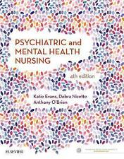 Psychiatric & Mental Health Nursing by Evans, Nizette & O'Brien. 4th Ed.