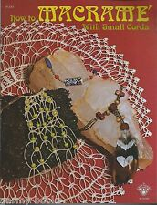 How to Macrame with small cords Vintage Pattern Instruction Book NEW 70's