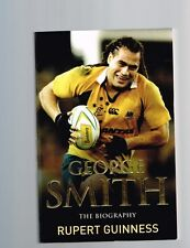 George Smith: The Biography by Rupert Guinness