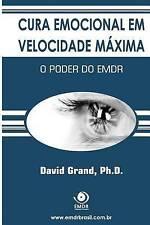 NEW Cura Emocional em Velocidade Máxima: O Poder do EMDR (Portuguese Edition)