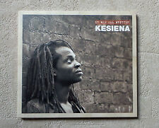 "CD AUDIO MUSIQUE / KESIENA ""IT WAS ALL WRITTEN"" CD ALBUM DIGIPACK NEUF SCELLE"