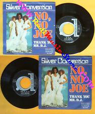 LP 45 7'' SILVER CONVENTION No no joe Thank you mr d.j. 1976 no cd mc dvd (*)
