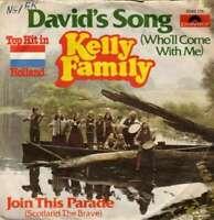 "The Kelly Family David's Song Who'll Come 7"" Single Vinyl Schallplatte 47213"