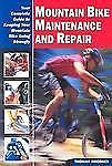 Mountain Bike Maintenance and Repair: Your Complete Guide to Keeping Your Mounta