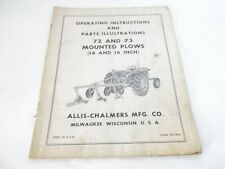 Allis Chalmers 72 73 Mounted Plows 14 16 Operation Amp Parts Manual