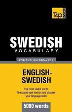 Swedish Vocabulary for English Speakers - 5000 Words by Andrey Taranov (2012,...