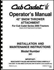 "Cub Cadet 42"" Snow Thrower Attachment Operators Manual Model No. 190-341-100"