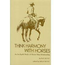 Think Harmony with Horses by Ray Hunt (Hardcover Book)