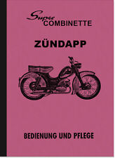 Zündapp Super Combinette Typ 429 Bedienungsanleitung Betriebsanleitung Handbuch