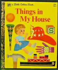 "Little Golden Book  ""THINGS IN MY HOUSE"" - 1979  by joe kaufman"