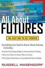All About Futures: The Easy Way to Get Started (All About Series) by Wasendorf,