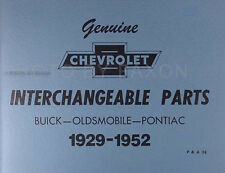 Chevrolet Parts Interchange Manual 1949 1950 1951 1952 Chevy and GM Book