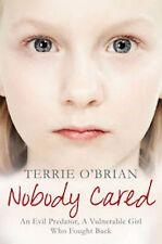 TERRIE O'BRIAN __ NOBODY CARED __ BRAND NEW __ FREEPOST UK