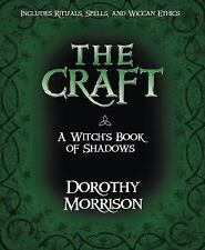 The Craft - A Witch's Book of Shadows, Dorothy Morrison, Good Book