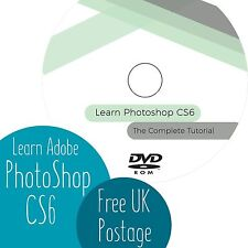 LEARN ADOBE PHOTOSHOP CS6: The Complete Guided Tutorial DVD **