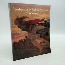 Symbolism in Polish Painting 1890-1914~Agnieszka Morawinska~1985~Art