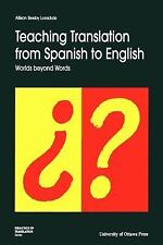 Teaching Translation from Spanish to English : Worlds Beyond Words No. 3 by...