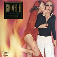 Bob Welch - French Kiss [New CD]