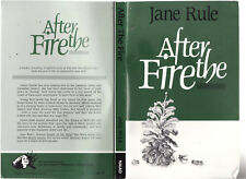 JANE RULE - AFTER THE FIRE   FIRST EDITION