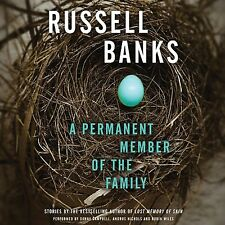 A Permanent Member of the Family by Russell Banks (2013, CD, Unabridged)