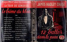 JAMES HADLEY CHASE ¤ 12 BALLES DANS LA PEAU ¤ EO 1948 TOUR DE LONDRES 13