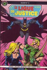 La Ligue de Justice Album N°5 - (Avec n°9 et 10) - Arédit-D.C. Comics -1984 - BE