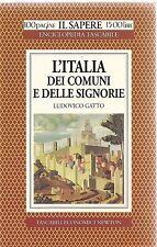L'ITALIA DEI COMUNI E DELLE SIGNORIE - LUDOVICO GATTO