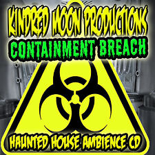 Kindred Moon Containment Breach Halloween  Haunted House CD