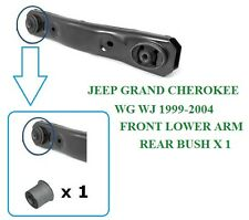 JEEP GRAND CHEROKEE WJ WG FRONT LOWER CONTROL SUSPENSION ARM REAR BUSH 1999-2004