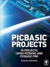 Very Good, PIC Basic Projects: 30 Projects Using PIC Basic and PIC Basic Pro, Ib