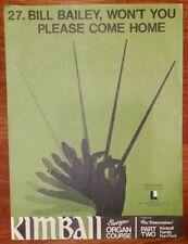 "VINTAGE 1971 SHEET MUSIC ""BILL BAILEY, WON'T YOU PLEASE COME HOME"" ORGAN ARRANGE"