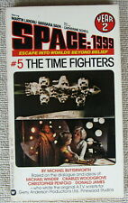 Space 1999 The Time Fighters (Year 2 #5) Michael Butterworth Pb 1st Warner