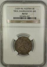 (1439-96) Austria Tirol 6K Six Kreutzer Silver Coin Saurmasche-345 NGC AU-53 AKR