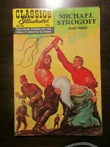 CLASSICS ILLUSTRATED #28 MICHAEL STROGOFF BY JULES VERNE HRN 169 F/VF VERY FINE