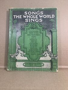 Songs The Whole World Sings by D. Appleton & Co. New York (1915, Paperback)