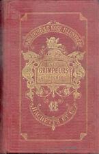 LES GRIMPEURS DE ROCHERS/CAPITAINE MAYNE-REID/1880