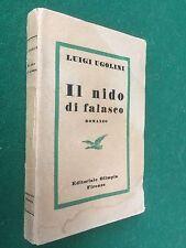 Luigi UGOLINI - IL NIDO DEL FALASCO , Ed.Olimpia (1943) Libro caccia Maremma