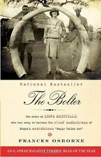 The Bolter: The Story of Idina Sackville, Who Ran Away to Become the Chief Seduc